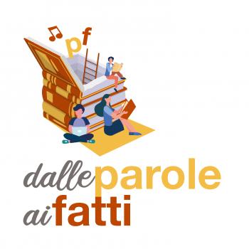 Logo Dalle parole ai fatti - Custodiamo luoghi, memorie, suoni e tradizioni